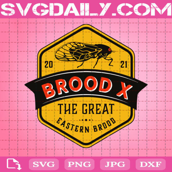Cicadas Brood X Svg, The Great Eastern Brood 2021 Svg, Cicadas 2021 Svg, Svg Png Dxf Eps AI Instant Download