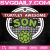 Turtley Awesome Svg, Father And Son Svg, Father's Day Svg, Dad Svg, Father Svg, Svg Png Dxf Eps AI Instant Download