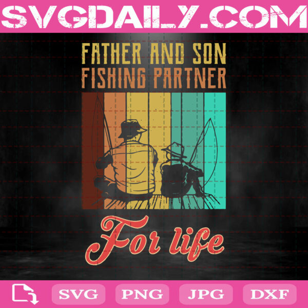 Vintage Father And Son Fishing Partner For Life Svg, Fishing Dad Svg, Fishing Son Svg, Svg Png Dxf Eps AI Instant Download