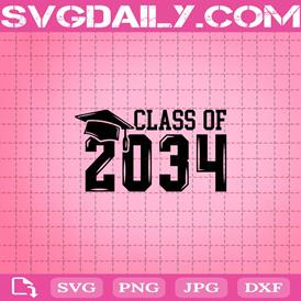 Class Of 2034 Svg, 2034 Svg, Class Svg, Back To School Svg, Memory Svg, School Svg, Graduation Svg, Svg Png Dxf Eps AI Instant Download