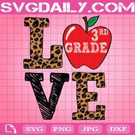 Love 3rd Grade Apple Svg, Grade Svg, Leopard Svg, Third Grade Svg, Back To School Svg, 3rd Grade Kid Svg, Teacher Gift