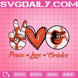 Peace Love Orioles Svg, Baltimore Orioles Svg, Sport Svg, Orioles Svg, Orioles Baseball Svg, MLB Svg, Orioles Logo Svg