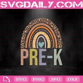 Pre-K Leopard Rainbow Svg, Custom Grade Svg, Back To School Svg, Hello Pre-K Svg, Teacher Gift, Pre-K Svg, Download Files
