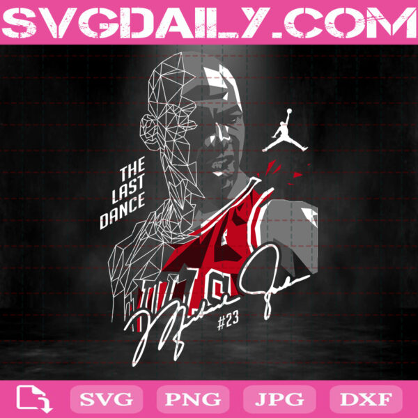 The Last Dance Svg, Michael Jordan Svg, NBA Svg, The Last Dance Space Jam NBA Chicago Bulls Svg, Instant Download